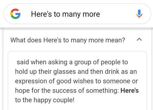 Could Anyone Please Give Me The Meaning Of This Phrase Here S To Many More Quora