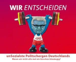 die Unsozialsten Steinmeier SPD Deutschland stemmen Schwachmaten in der Politik GroKo Ausmister Aussenminister