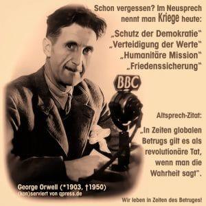 george_orwell_in_zeiten_des_globalen_betriges_gilt_es_als_revolutionaere_tat_wann_man_die_wahrheit_sagt