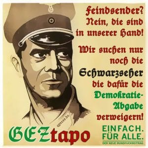 Aufgabe des öffentlich-rechtlichen Rundfunks Beitragsservice geztapo_und_die_schwarzseher_rundfunkbeitrag_2013