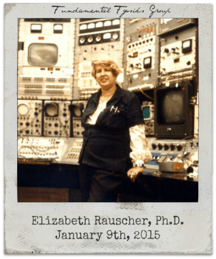 1.9.15 Elizabeth Rauscher, Ph.D.: The Fundamental Fysiks Group