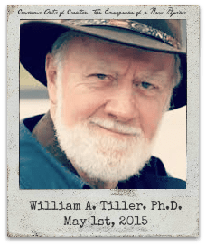 """5.1.15 William A. Tiller, Ph.D., """"Conscious Acts of Creation: The Emergence of a New Physics"""""""