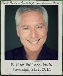11.21.14 B. Alan Wallace: Physics and Contemplative Consciousness