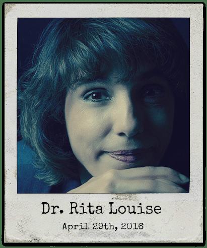 4.29.16 Dr. Rita Louise