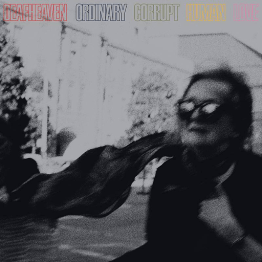 Deafheaven's 'Ordinary Corrupt Human Love'