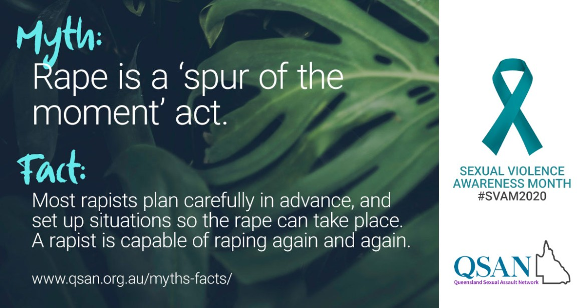 Myth: Rape is a 'spur of the moment' act. Text on image of dark green leaves
