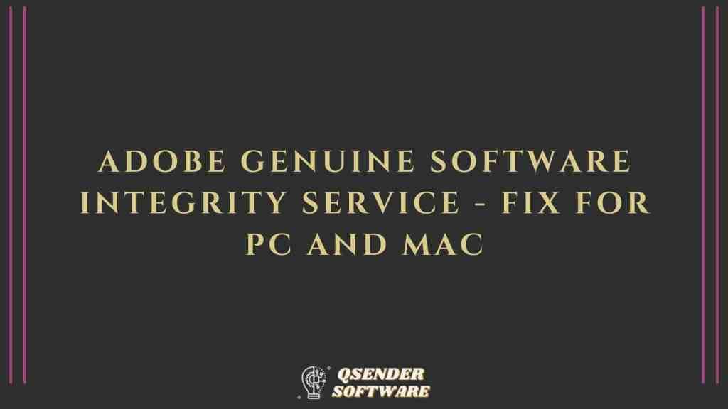 Adobe Genuine Software Integrity Service