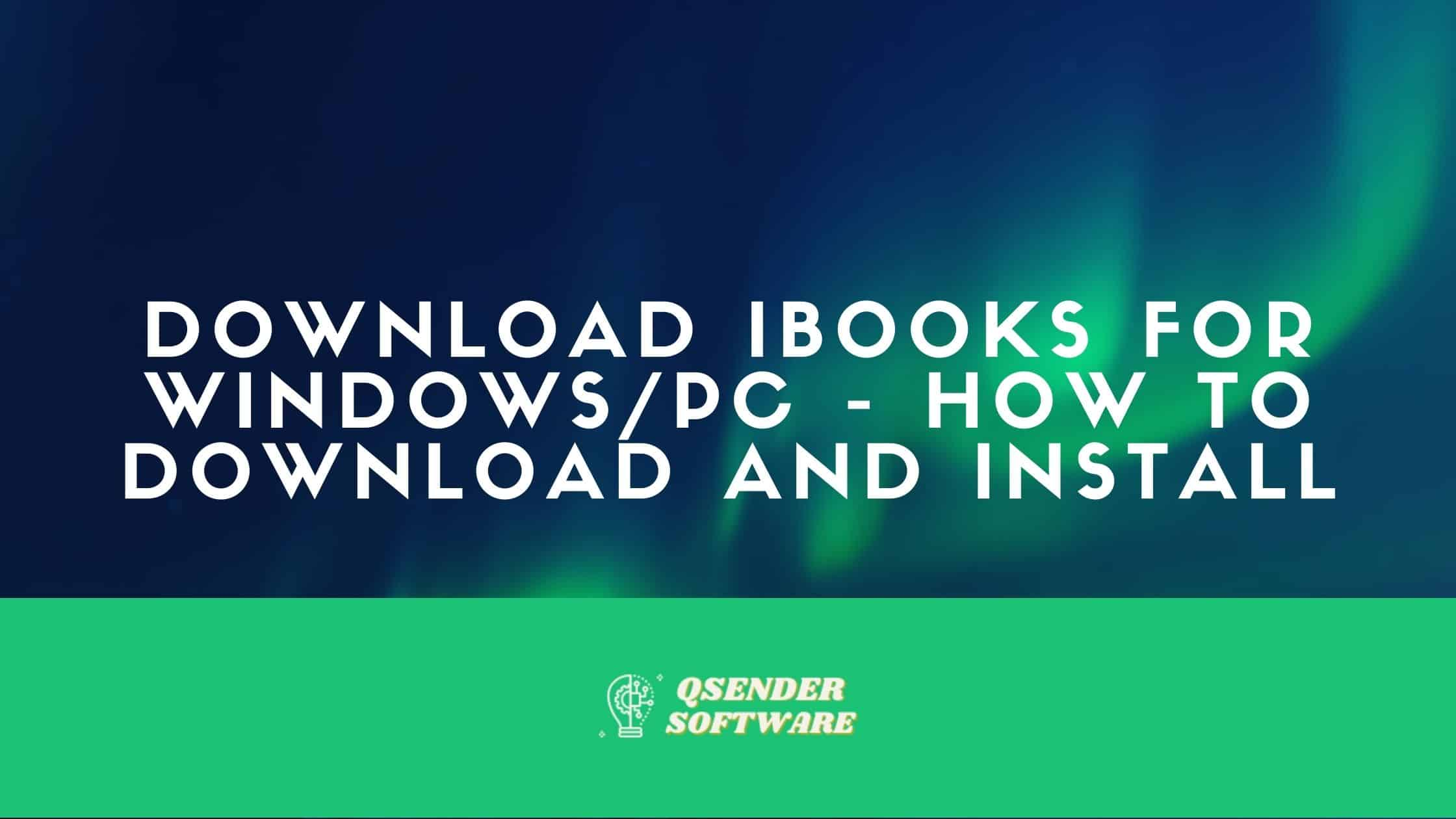 Download iBooks For Windows/PC – How To Download And Install