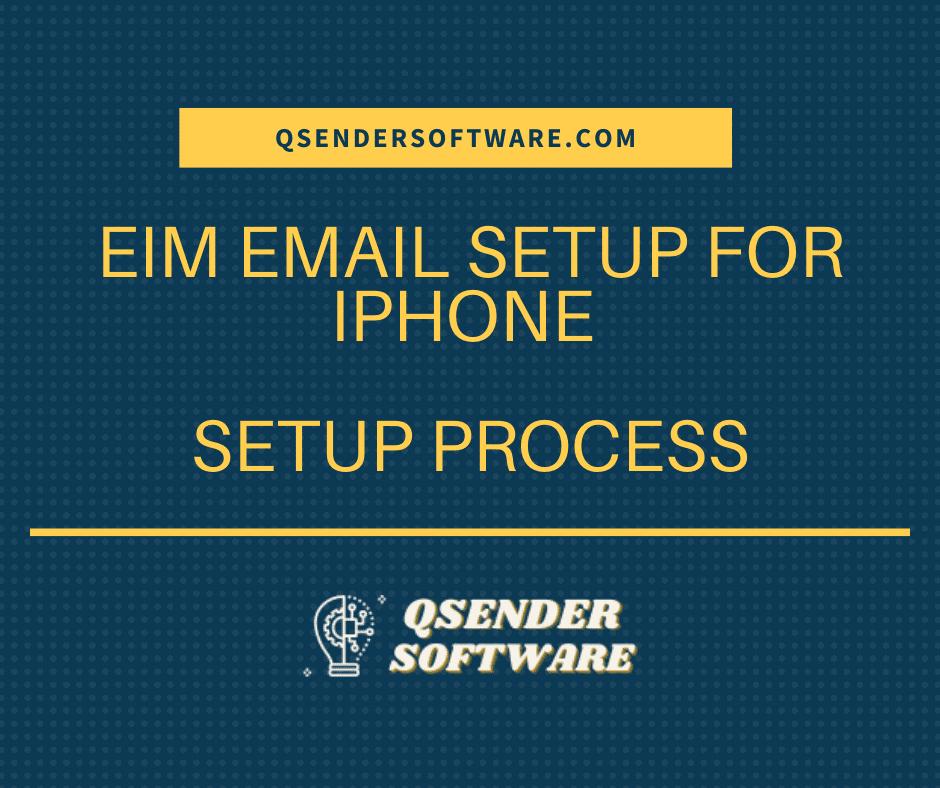 Eim Email Setup For iPhone – Setup Process