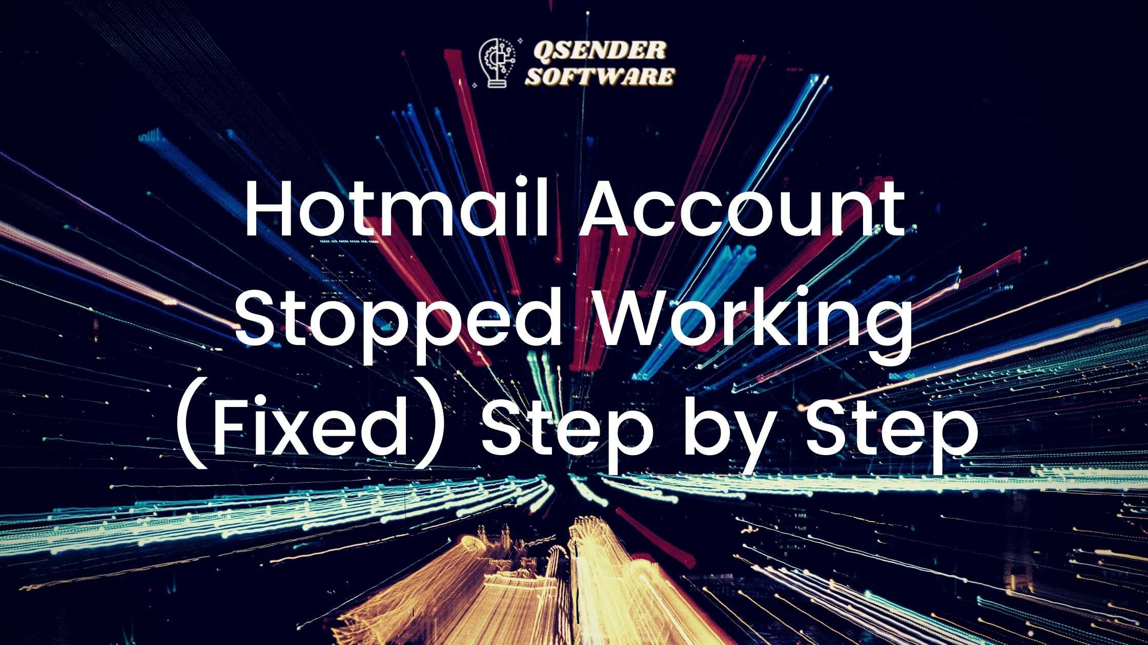 Hotmail Account Stopped Working