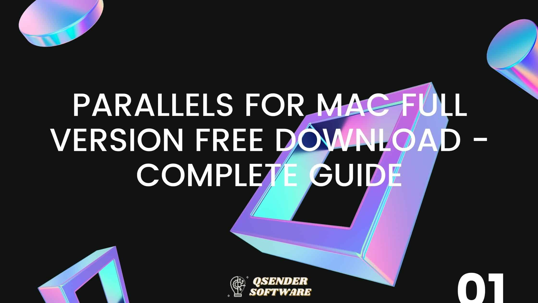Parallels For Mac Full Version Free Download – Complete Guide