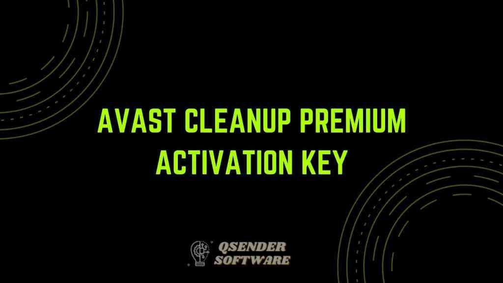 Avast Cleanup Premium Activation Key
