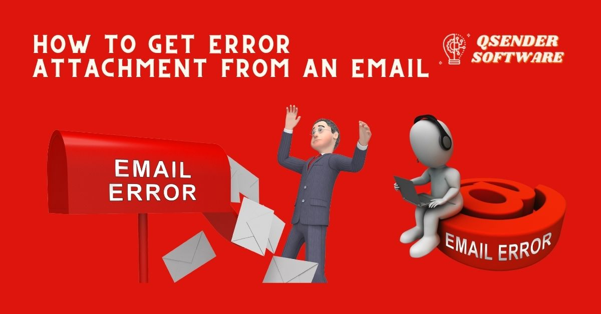 How to get error attachment from an email