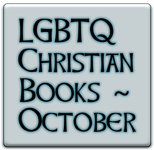 "New in October 2016: LGBTQ Christian books ""Unclobber,"" ""Blackpentecostal Breath"" and more"