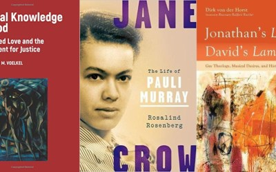 "New in June: LGBTQ Christian books ""Carnal Knowledge,"" ""Jonathan's Loves, David's Laments,"" ""Jane Crow"" and ""Queer, There, and Everywhere"""
