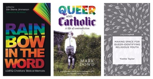 New Books Rainbow In The Word Queer And Catholic And Making