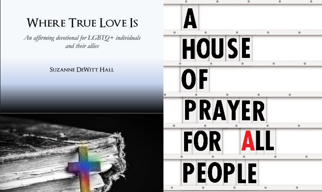 "New in Nov: LGBTQ Christian books ""Where True Love Is"" and ""A House of Prayer for All People"""
