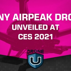 Sony Airpeak Drone Unveiled at CES 2021