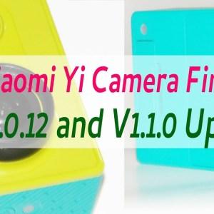 Xiaomi Yi Camera Firmware Update Version 1.0.12 and V1.1.0
