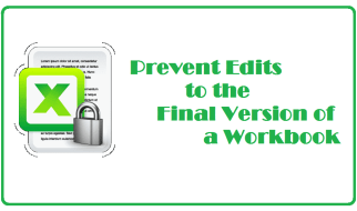 prevent edits to the final version of a workbook