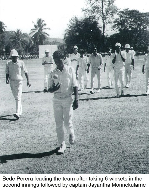 Bede Perera leading the team after taking 6 wickets in the second innings followed by captain Jayantha Monnekulame (St. Anthoy's College Vs Trinity College 1972)