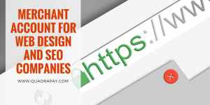Merchant Account for Web Design and SEO Companies
