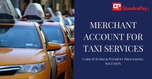MERCHANT ACCOUNT FOR TAXI SERVICES - Quadrapay