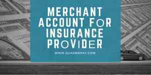 Merchant Account fоr Insurance Prоvіdеr