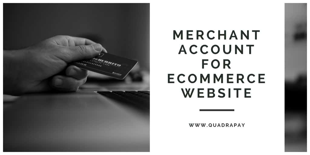 Merchant Account for Ecommerce Website