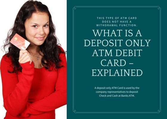 What is a Deposite Only ATM Debit Card – Explained
