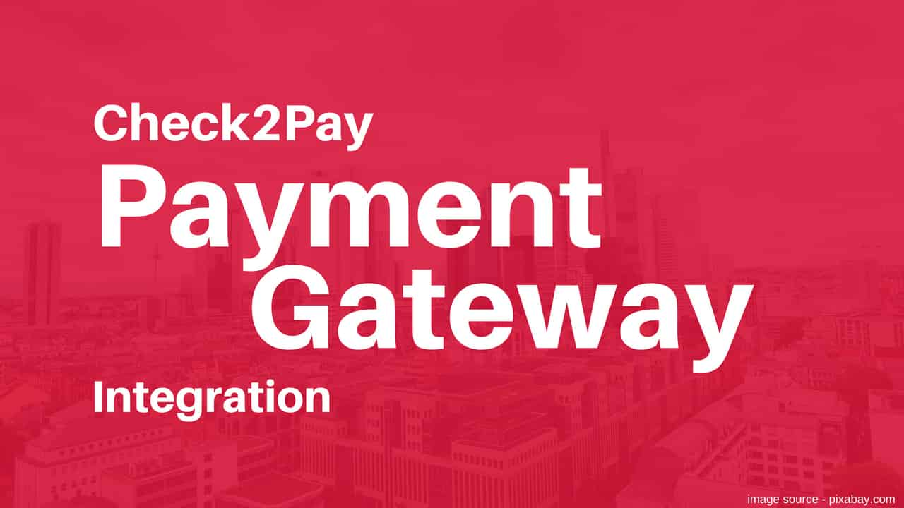 Check2pay Payment gateway integration
