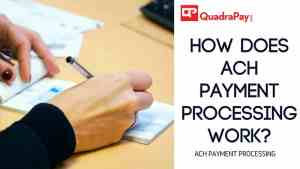 How does ACH payment processing work