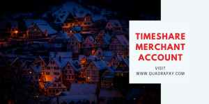 Timeshare Merchant Account