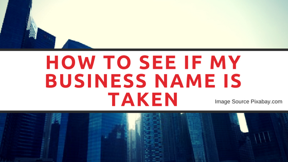 How To See If My Business Name Is Taken