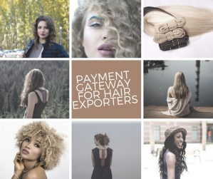 PAYMENT GATEWAY FOR HAIR EXPORTERS