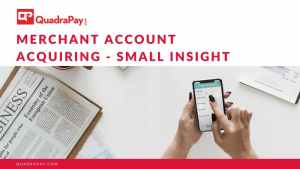 Merchant Account Acquiring - Small Insight