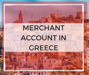 Merchant Account In Greece