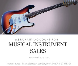 Merchant Account for Musical Instrument Sales