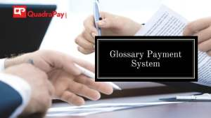 Glossary Payment System