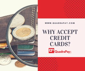 Why Accept Credit Cards