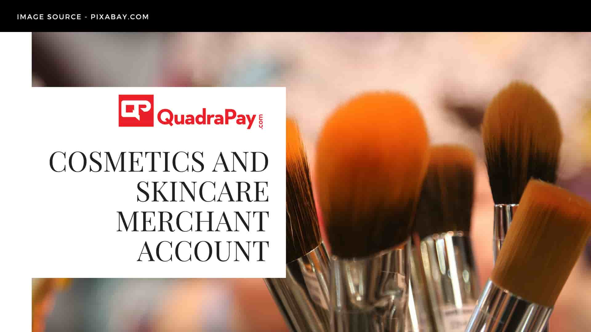Cosmetics and Skincare Merchant account
