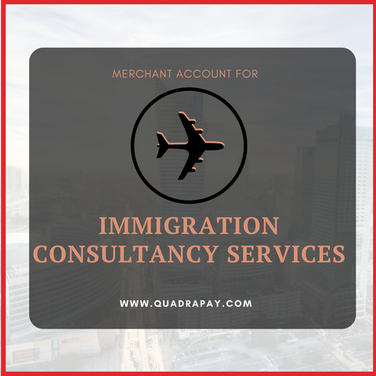 Merchant Account For Immigration Consultancy Services