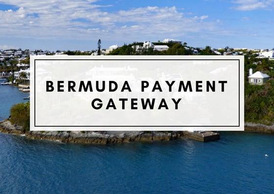 Bermuda Payment Gateway