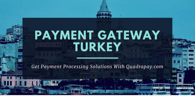 Payment Gateway Turkey by Quadrapay