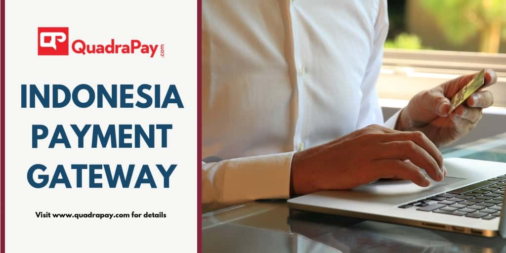 Indonesia Payment Gateway By Quadrapay