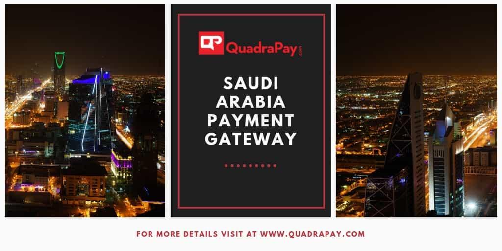 Saudi Arabia Payment Gateway By Quadrapay