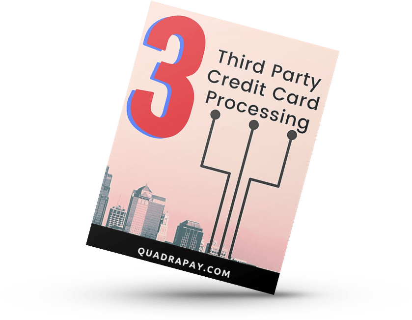 Third Party Credit Card Processing By Quadrapay