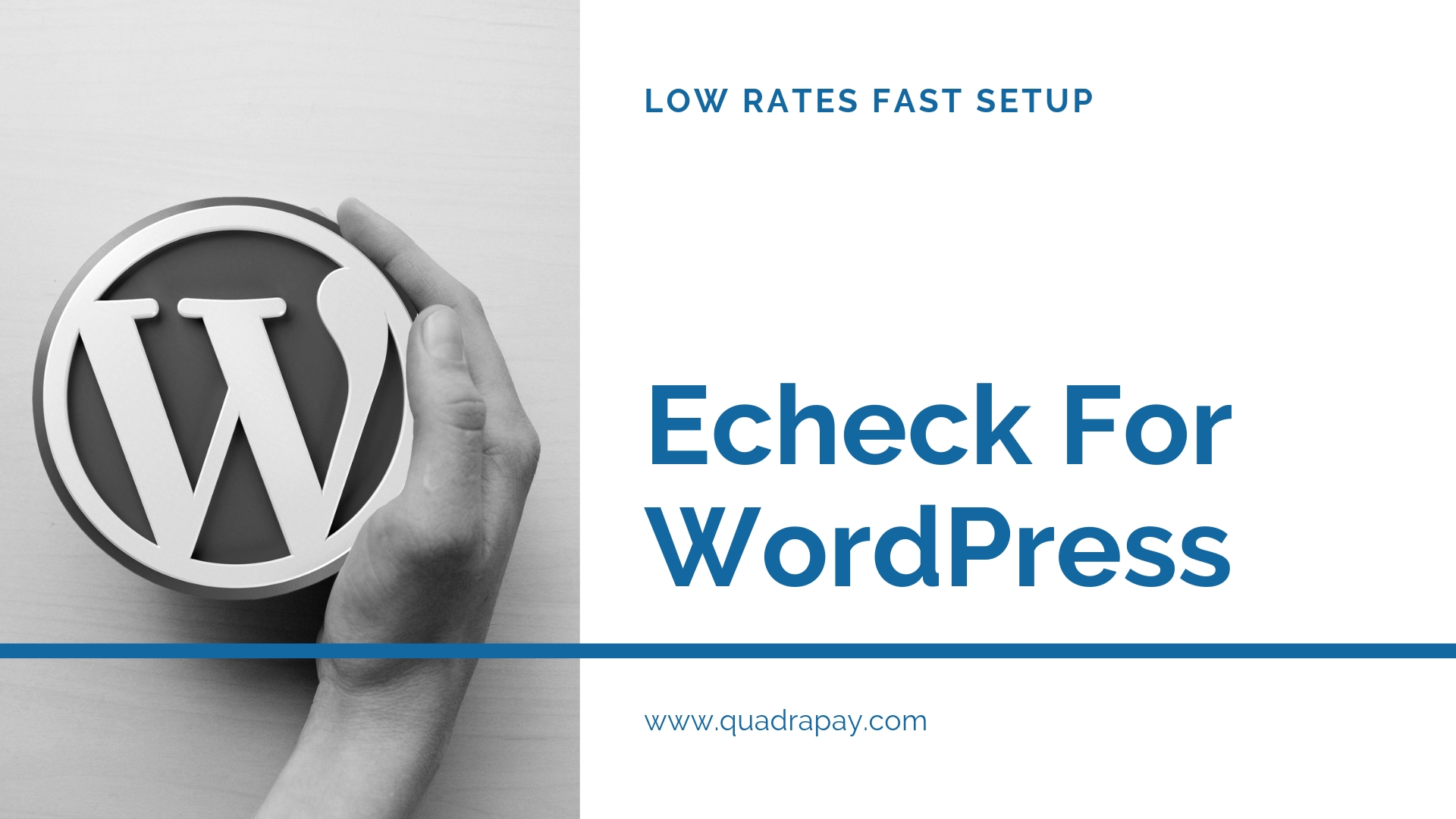 Echeck For WordPress By Quadrapay