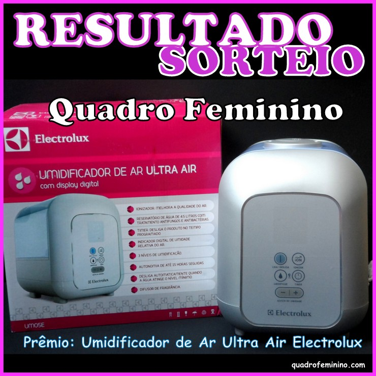 Resultado do Sorteio - Umidificador de Ar Ultra Air Electrolux