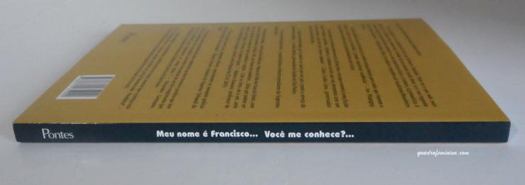 Incentivo a Leitura - Meu nome é Francisco... você me conhece...